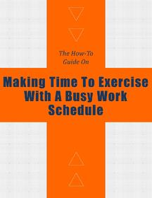 How_to_Make_Time_For_Exercise_With_Busy_Work_Schedule.jpg